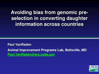Avoiding bias from genomic pre-selection in converting daughter information across countries