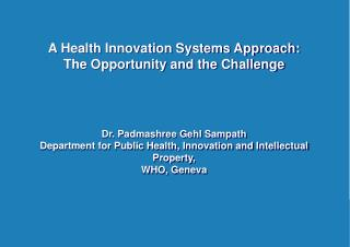 A Health Innovation Systems Approach: The Opportunity and the Challenge