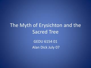 The Myth of Erysichton and the Sacred Tree