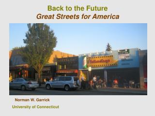 Back to the Future Great Streets for America