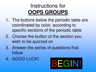 Instructions for  OOPS GROUPS