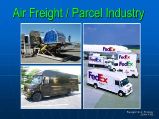 Air Freight / Parcel Industry