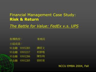 The Battle for Value: FedEx v.s. UPS