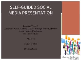 SELF-GUIDED SOCIAL MEDIA PRESENTATION