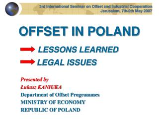 OFFSET IN POLAND LESSONS LEARNED LEGAL ISSUES