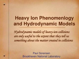 Heavy Ion Phenomenlogy and Hydrodynamic Models