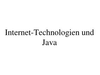 Internet-Technologien und Java