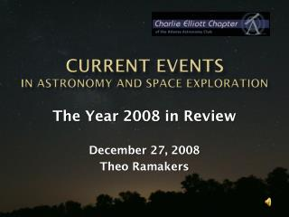 Current Events in astronomy and space exploration