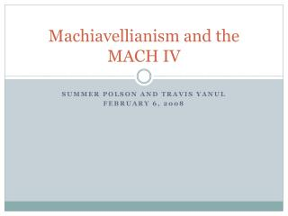 Machiavellianism and the MACH IV