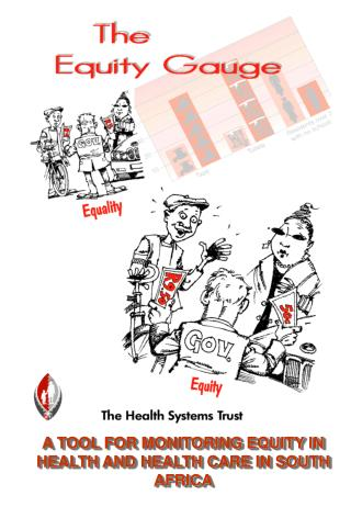 A TOOL FOR MONITORING EQUITY IN HEALTH AND HEALTH CARE IN SOUTH AFRICA