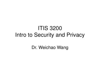 ITIS 3200  Intro to Security and Privacy