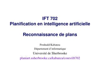 IFT 702 Planification  en intelligence  artificielle Reconnaissance de plans