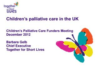 Some key milestones in UK children's palliative care