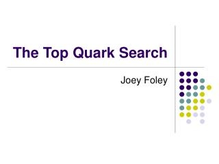 The Top Quark Search
