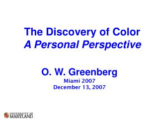 The Discovery of Color A Personal Perspective