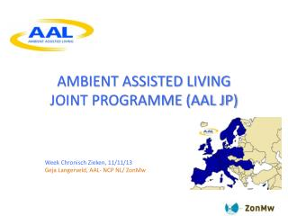 AMBIENT ASSISTED LIVING  JOINT PROGRAMME (AAL JP)