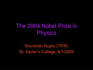 The 2004 Nobel Prize in Physics