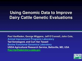 Using Genomic Data to Improve Dairy Cattle Genetic Evaluations