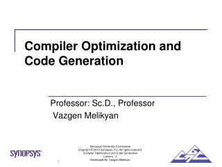 Compiler Optimization and Code Generation