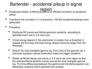 Bartender - accidental pileup in signal region