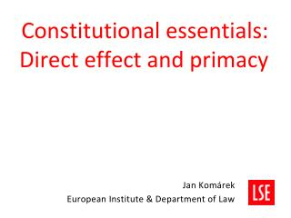 Constitutional essentials: Direct effect and primacy