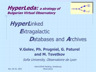 HyperLeda:  a strategy of Bulgarian Virtual Observatory