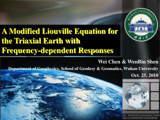 A Modified Liouville Equation for the Triaxial Earth with Frequency-dependent Responses