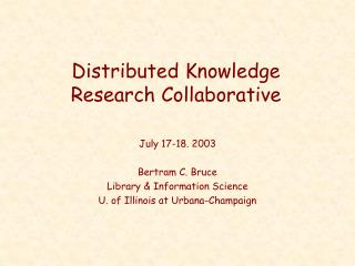 Distributed Knowledge Research Collaborative