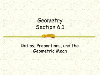Geometry Section 6.1