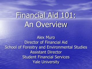 Financial Aid 101: An Overview