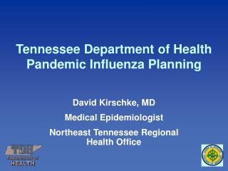 Tennessee Department of Health  Pandemic Influenza Planning