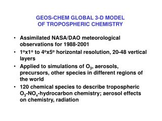 GEOS-CHEM GLOBAL 3-D MODEL  OF TROPOSPHERIC CHEMISTRY