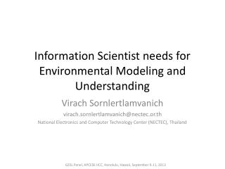 Information Scientist needs for Environmental Modeling and Understanding