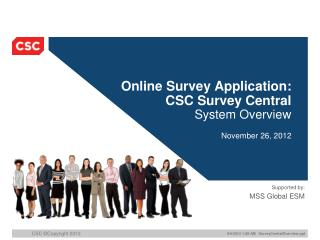 Online Survey Application: CSC Survey Central System Overview