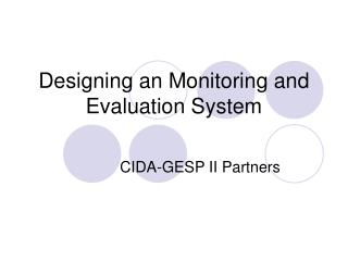 Designing an Monitoring and Evaluation System