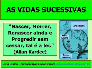 AS VIDAS SUCESSIVAS