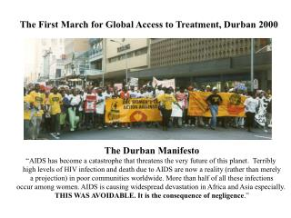 The First March for Global Access to Treatment, Durban 2000