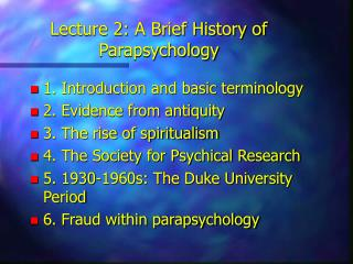 Lecture 2: A Brief History of Parapsychology