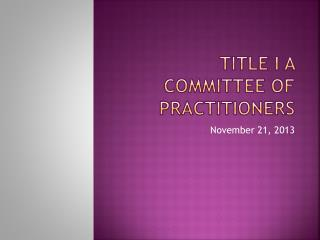 Title I a Committee of Practitioners