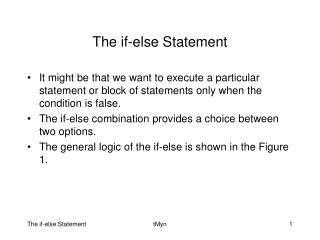 The if-else Statement