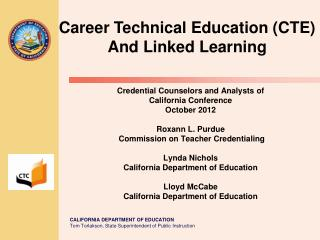 Career Technical Education (CTE) And Linked Learning