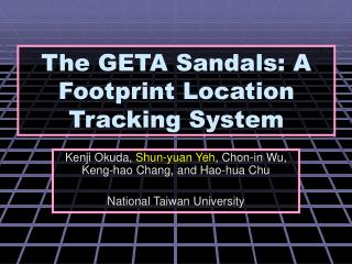 The GETA Sandals: A Footprint Location Tracking System