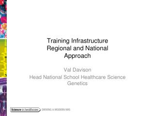 Training Infrastructure Regional and National Approach