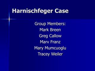 Harnischfeger Case