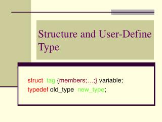 Structure and User-Define Type