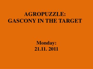 AGROPUZZLE: GASCONY IN THE TARGET
