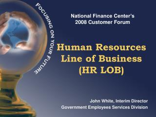 Human Resources Line of Business (HR LOB)