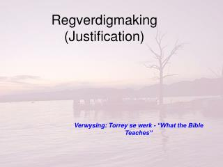 Regverdigmaking (Justification)