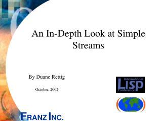 An In-Depth Look at Simple Streams