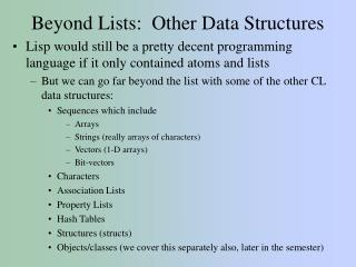 Beyond Lists:  Other Data Structures